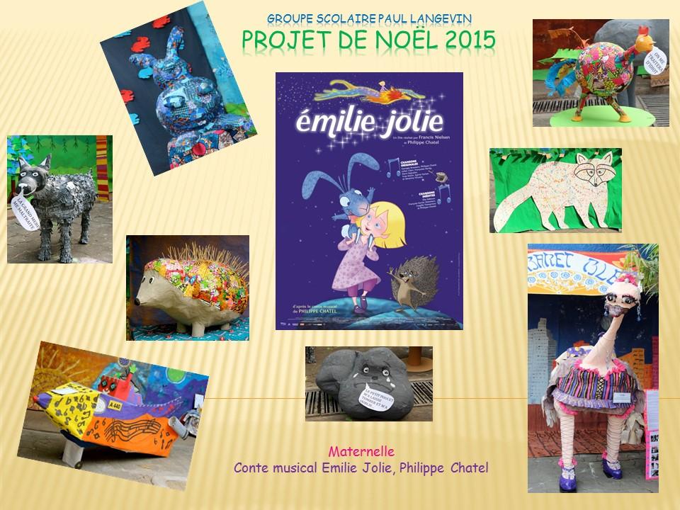 Favorit Projet de Noël 2015 – Maternelle – Conte musical Emilie Jolie  UB55
